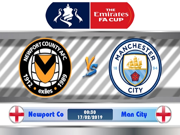 Nhận định Newport County vs Man City