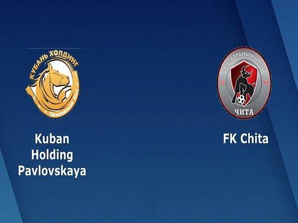 Soi kèo Chita vs Kuban Kholding 18h00, 25/03 (Giao hữu CLB)