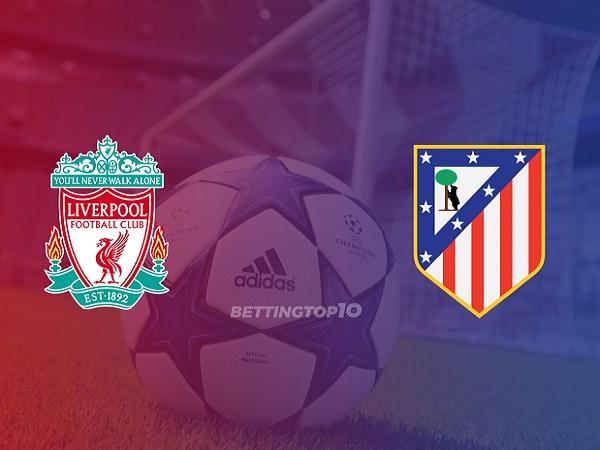 Nhận định Liverpool vs Atletico Madrid, 3h00 ngày 12/03