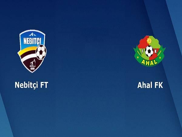 Soi kèo Nebitci vs FC Ahal, 20h00 ngày 13/5