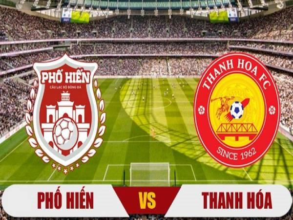 Soi kèo Phố Hiến vs Thanh Hóa 17h00, 25/05 (Cúp QG Việt Nam)