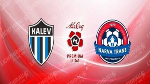 Soi kèo Tallinna Kalev vs Trans Narva 23h00, 20/5 (VĐQG Estonia)