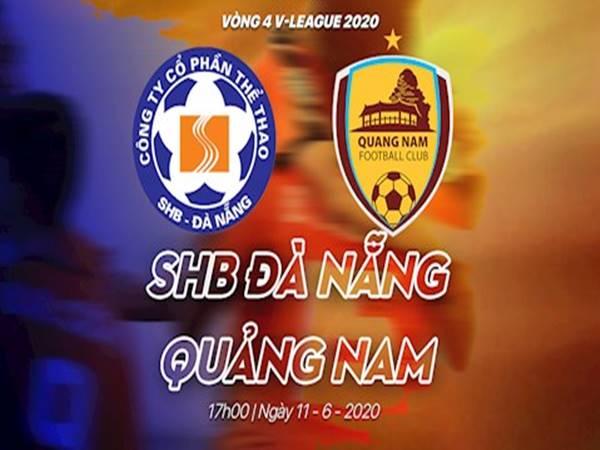 Nhận định Đà Nẵng vs Quảng Nam, 17h00 ngày 11/6