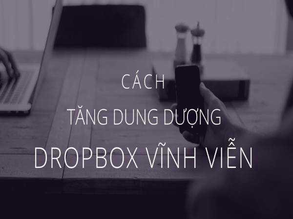 cach-tang-dung-luong-dropbox-1
