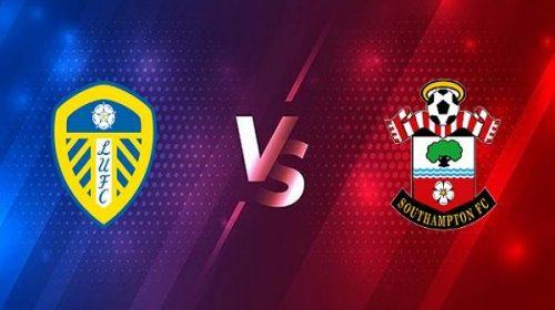 Soi kèo Leeds vs Southampton – 01h00 24/02, Ngoại Hạng Anh