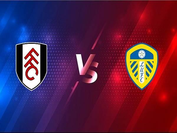 Soi kèo Fulham vs Leeds – 03h00 20/03, Ngoại Hạng Anh