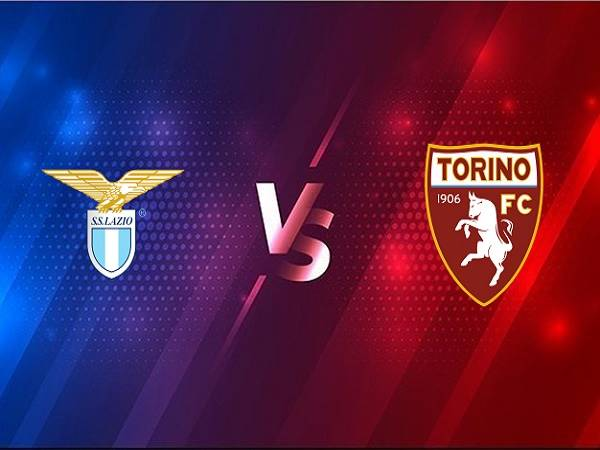 Soi kèo Lazio vs Torino – 00h30 03/03, VĐQG Italia
