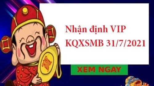 Nhận định VIP KQXSMB 31/7/2021