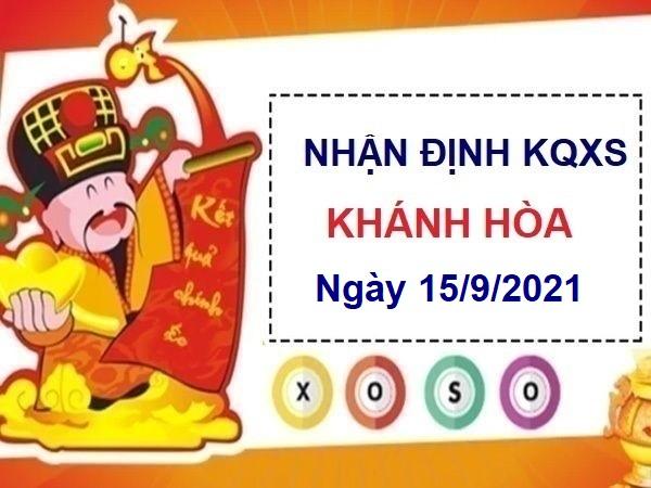 Nhận định KQXSKH ngày 15/9/2021 chốt số Khánh Hòa hôm nay