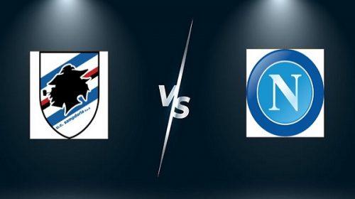 Soi kèo Sampdoria vs Napoli – 23h30 23/09, VĐQG Italia